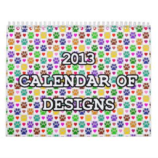 2013 CALENDAR OF DESIGNS Calendar