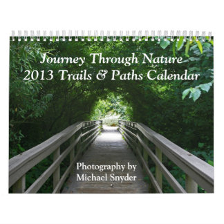 2013 Calendar, Paths & Trails in Photography Calendar