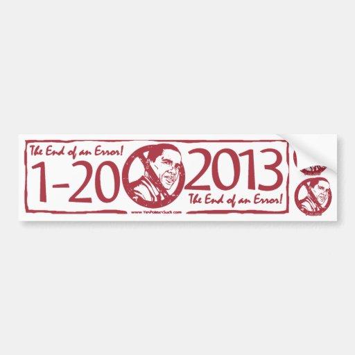 2013 End of an Error Anti Obama Gear Bumper Sticker