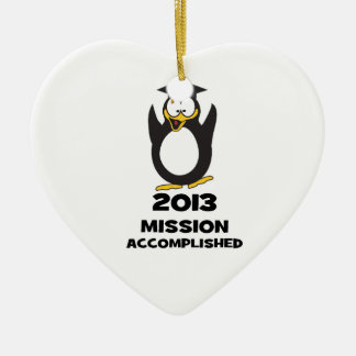 2013 Grad Mission Accomplished Funny Penguin Christmas Tree Ornaments