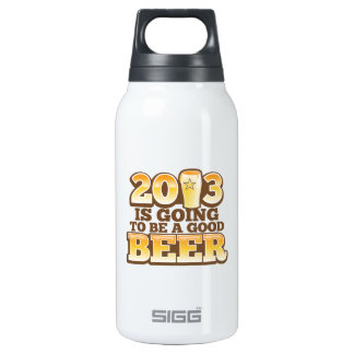 2013 is going to be a GOOD BEER! (new year parody) Insulated Water Bottle