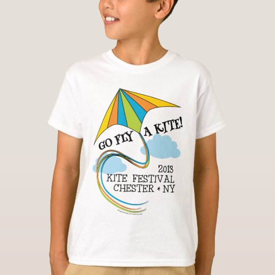 2013 Kite Festival - Go Fly a Kite T Shirt