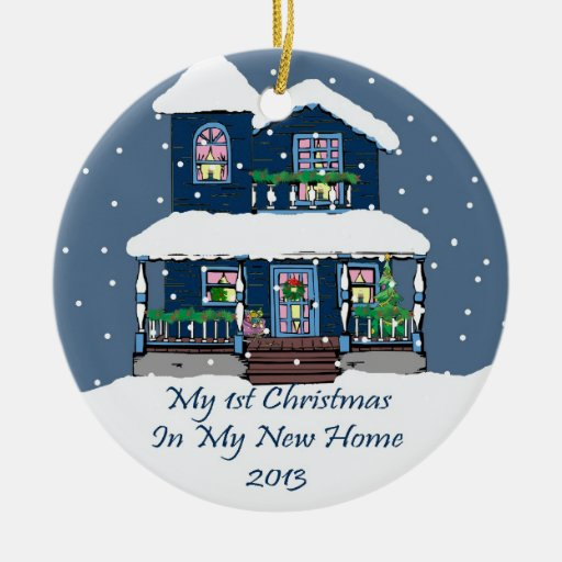 2013 My New Home Christmas Ornaments Zazzle