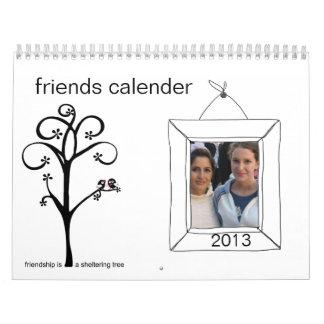 2013 photo friends calender calendar