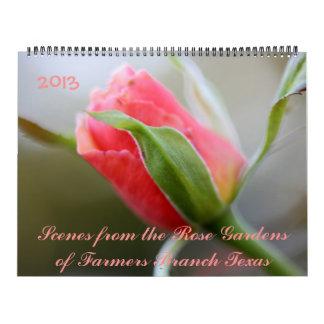 2013 Photos from Rose Gardens of Farmers Branch TX Calendar