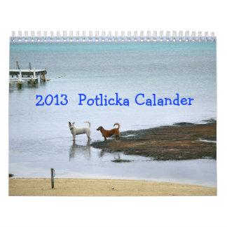 2013 Potlicka Mutt Dog Calander Calendar