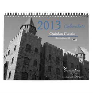 2013 Quinlan Castle Calendar, Birmingham, AL Calendar