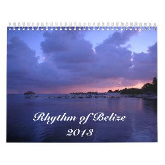 2013 Rhythm of Belize Calander Calendar