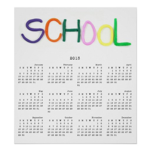 2013 School in Clay Wall Calendar Poster