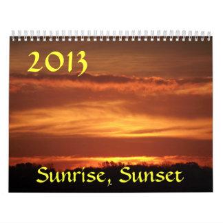 2013 Sunrise, Sunset Calendar