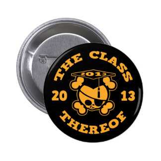2013 - The Class Thereof Pinback Button