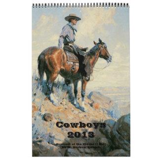 2013 Vintage Fine Art American West Cowboys Calendar