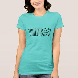 2014-2015 Cheers to 21st Birthday T-Shirt