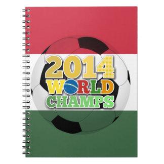 2014 bola de los campeones del mundo - Hungría Libro De Apuntes Con Espiral