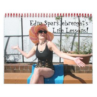 2014 Calendar: Edna Sparklebreight's Life Lessons!