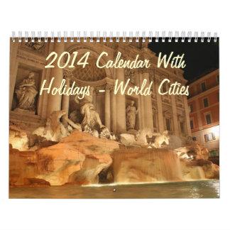 2014 Calendar With Holidays - World Cities
