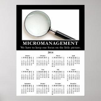 2014 Demotivational Wall Calendar: Micromanagement Poster