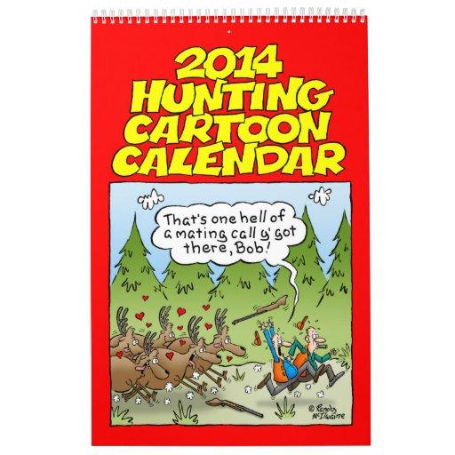 2014 Hilarious Hunting Cartoon Calendar