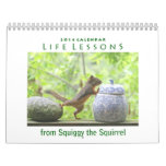 2014 Squirrel Calendar - Life Lessons from Squiggy