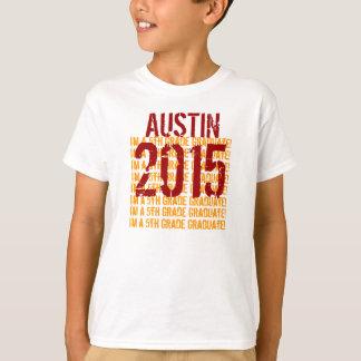 2015 5th Grade Graduate or Any Year Kids Grad 2 T-Shirt