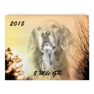 2015 8 Mile Golden Retriever Caledar Wall Calendar
