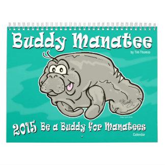 2015 Be a Buddy for Manatees Buddy Manatee Wall Calendar
