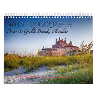 2015 Beach Calendar: Pass-A-Grille, Florida Calendar
