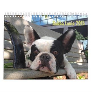 2015 Bubba Louie Calendar!