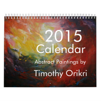 2015 Calendar-Abstract paintings by Timothy Orikri