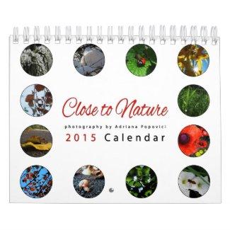 2015 Calendar: Close to Nature