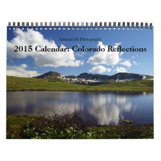2015 Calendar: Colorado Reflections