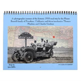 2015 Calendar - Historic photos of 1908 road trip