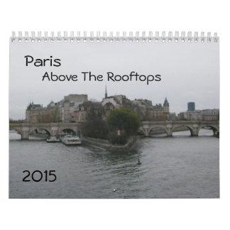 2015 calendario París - sobre los tejados