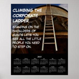 2015 Demotivational Calendar Corporate Ladder Poster