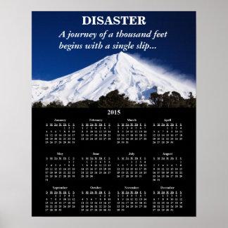 2015 Demotivational Calendar Disaster Poster