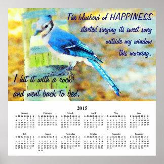 2015 Demotivational Calendar Happiness Poster