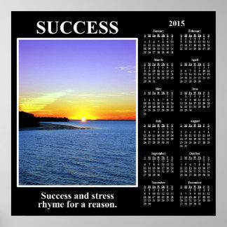 2015 Demotivational Calendar: Meaning of Success Poster