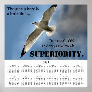 2015 Demotivational Calendar Superiority Poster