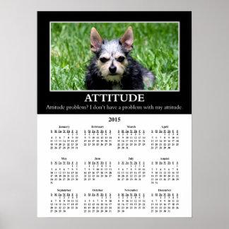 2015 Demotivational Wall Calendar: Bad Attitude Poster