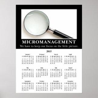2015 Demotivational Wall Calendar: Micromanagement Poster