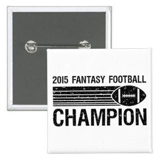 2015 Fantasy Football Champion 1 2 Inch Square Button