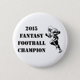 2015 Fantasy Football Champion 2 Pinback Button