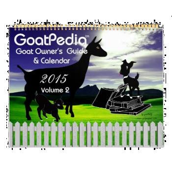 2015 Goat Calendar GoatPedia Goat Owner's Guide