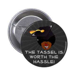 2015 Graduation Tassel Hassle 2 Inch Round Button
