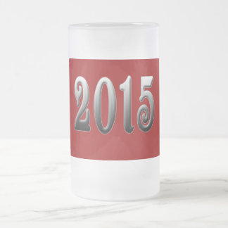 2015 in Metallic Look Font Frosted Glass Beer Mug