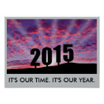2015. It's our time. It's our year. Poster