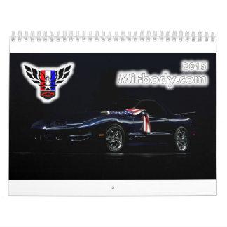 2015 Michigan FBody Calendar! Calendar