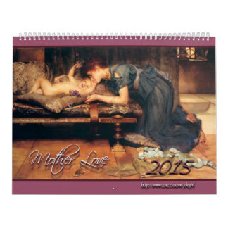 2015: Mother Love Calendar
