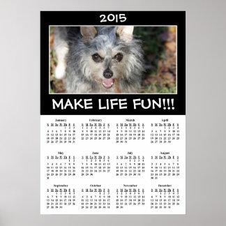 2015 Motivation: Live Life to the Fullest Calendar Poster