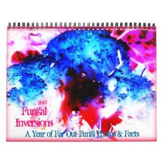 2015 Mushroom Calendar: Fungal Inversions